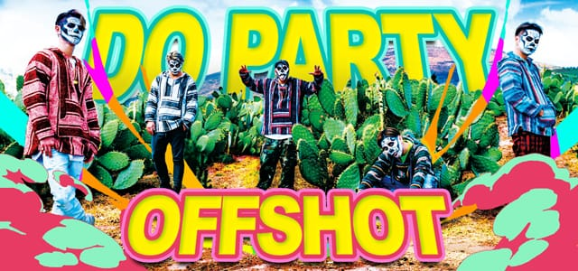 DO PARTY OFFSHOT