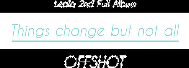 Leola 2nd Full Album『Things change but not all』OFFSHOT