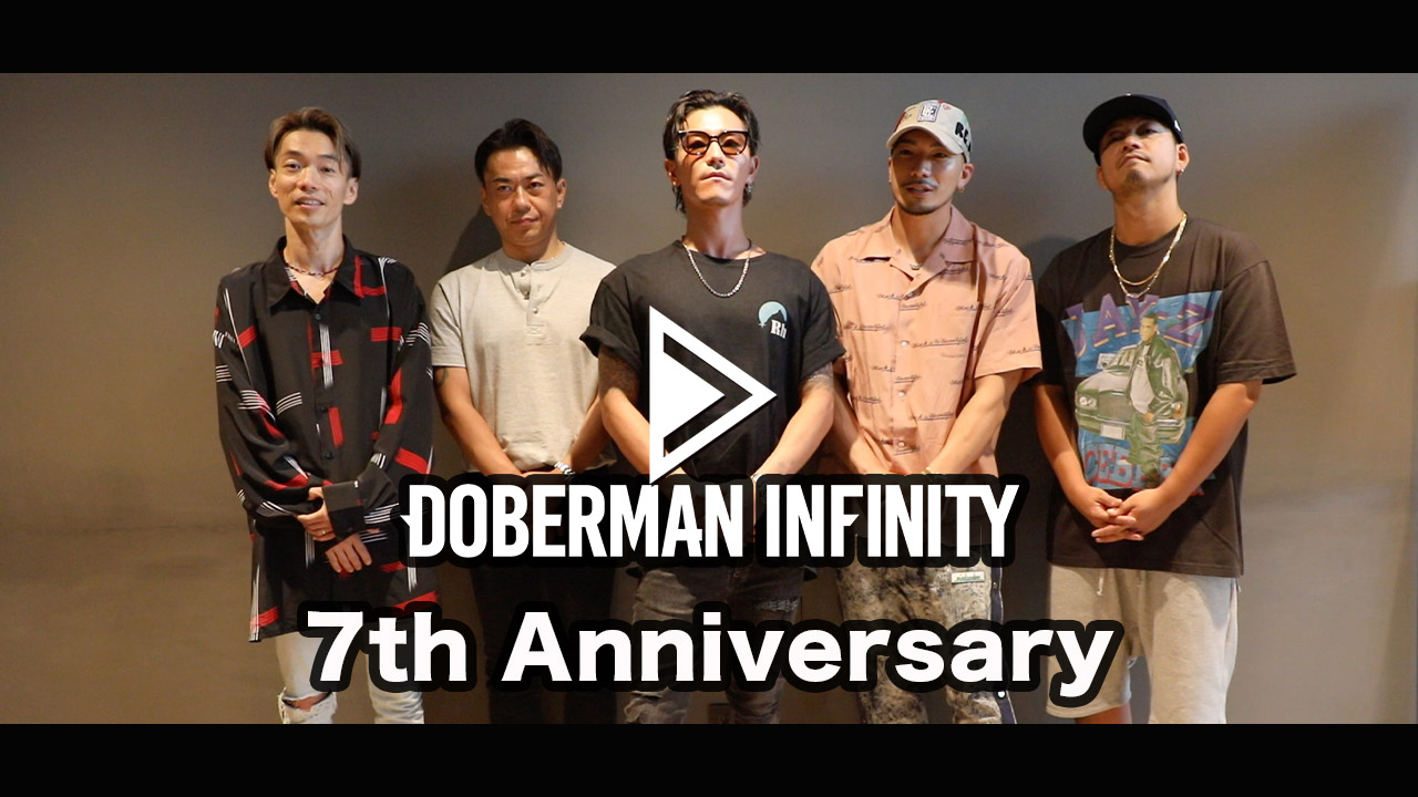 7th Anniversary message movie from DOBERMAN INFINITY