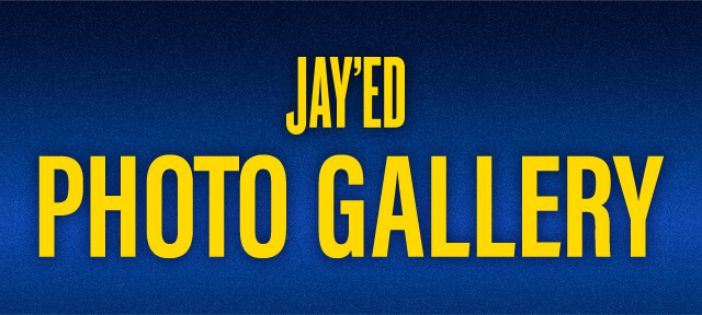 JAY'ED PHOTO GALLERY
