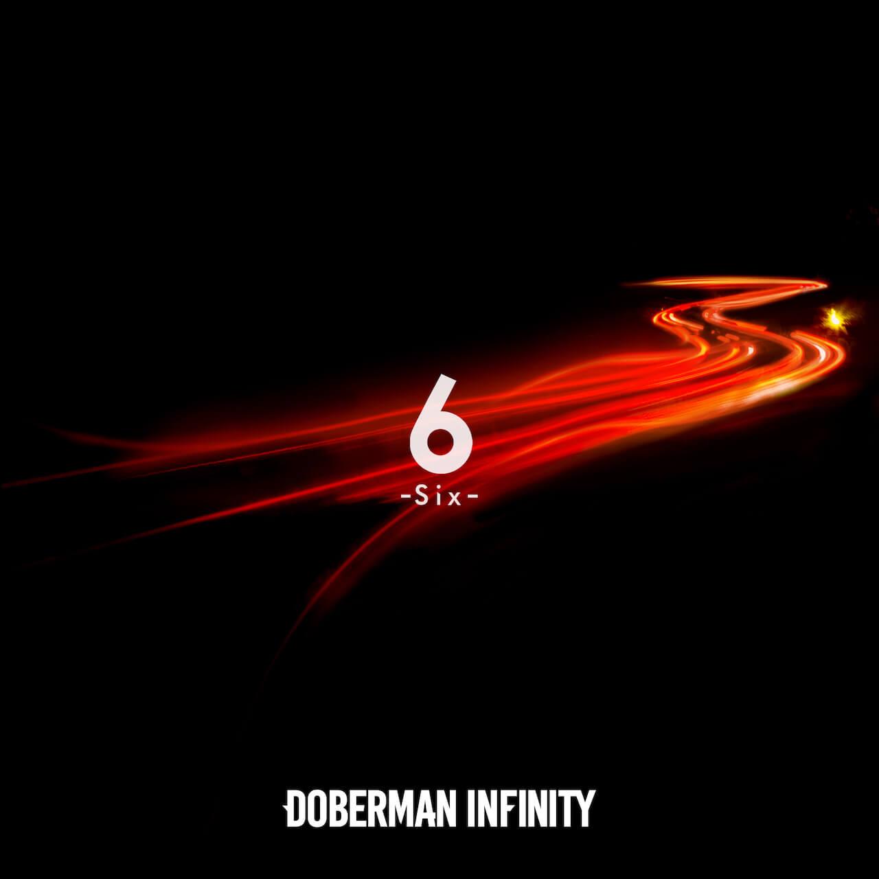 DOBERMAN INFINITY「6-Six」