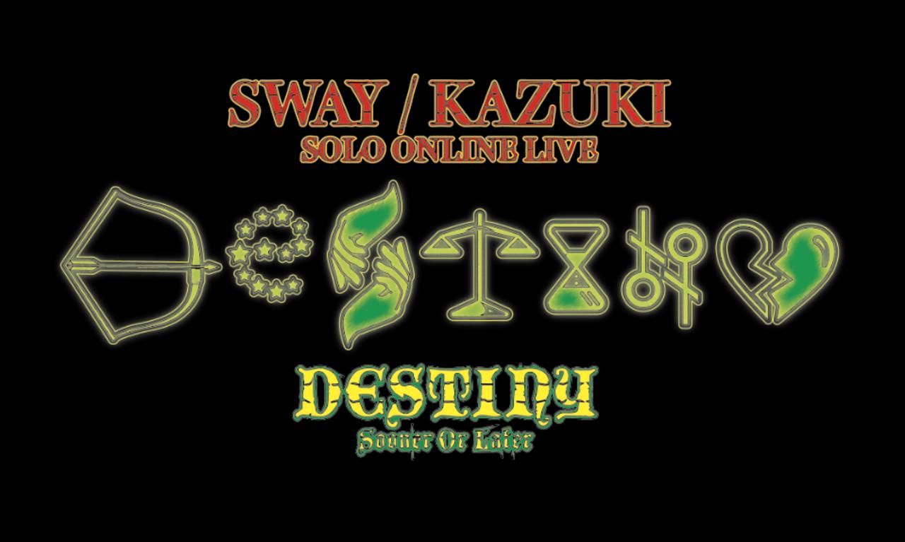 sway/kazuki_solo-online-live